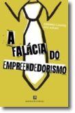 A Falácia do Empreendedorismo