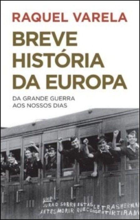 Breve História da Europa: da Grande Guerra aos nossos dias
