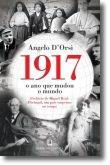 1917: O Ano que Mudou o Mundo