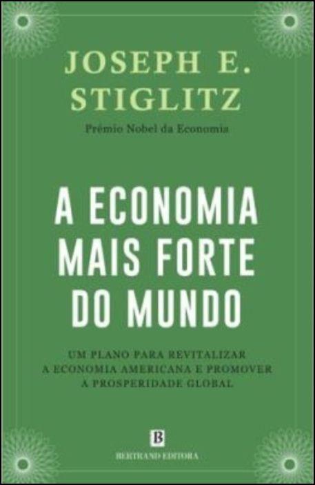 A Economia Mais Forte do Mundo