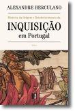 História da Origem e Estabelecimento da Inquisição em Portugal - Tomo II