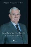 José Manuel de Mello: a cultura da união
