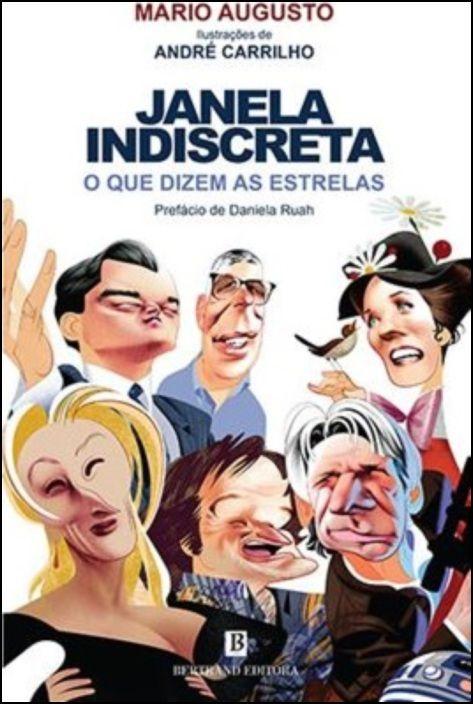 Janela Indiscreta - O que Dizem as Estrelas