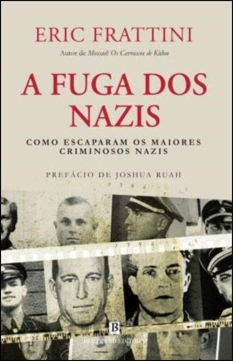 A Fuga dos Nazis: como escaparam os maiores criminosos nazis