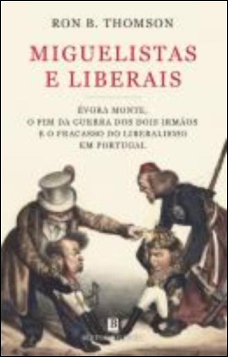 Miguelistas e Liberais