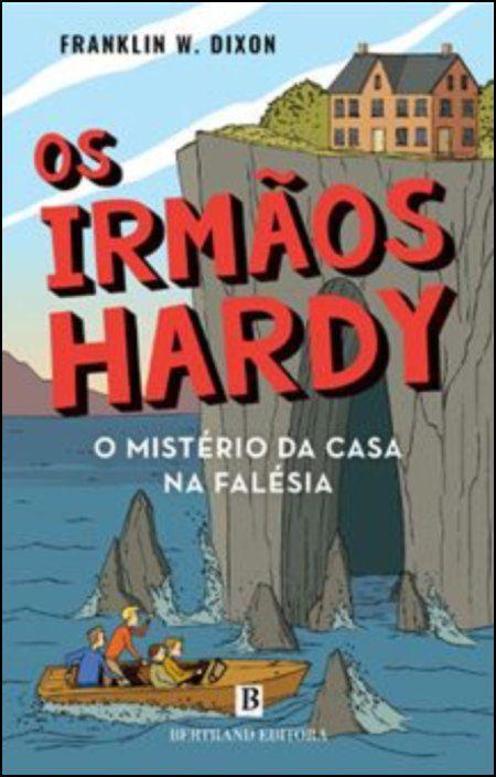 O Mistério da Casa na Falésia - Os Irmãos Hardy