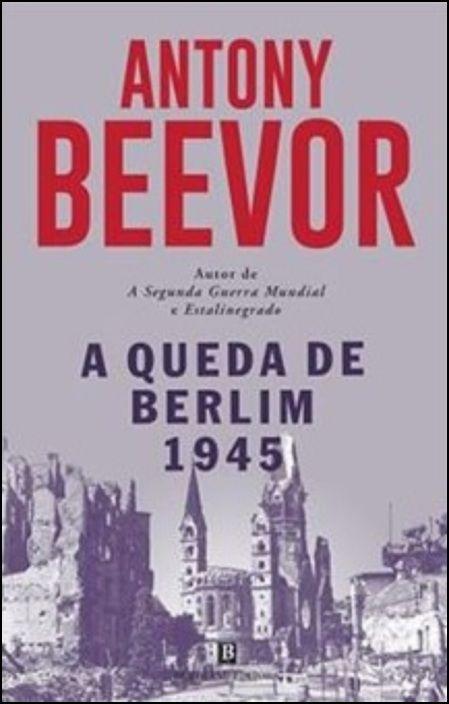 A Queda de Berlim - 1945