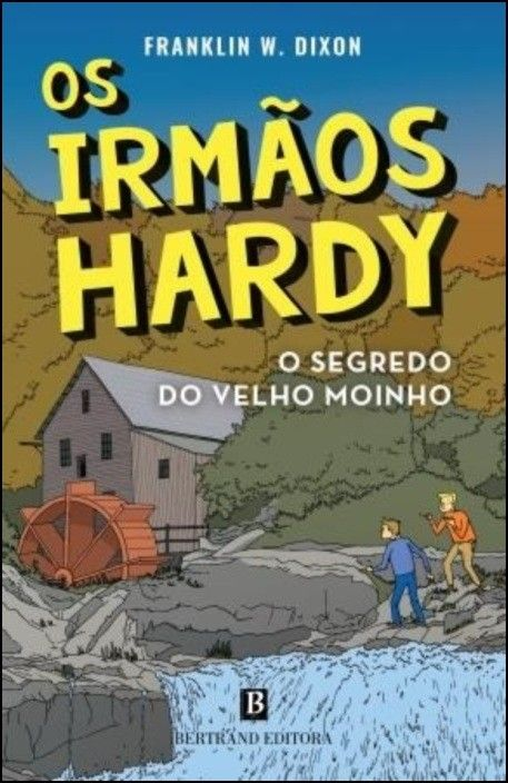 Os Irmãos Hardy - O Segredo do Velho Moinho