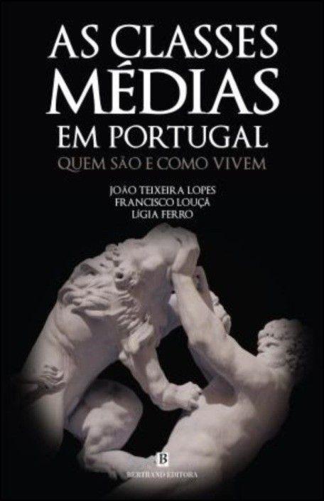 As Classes Médias em Portugal: quem são e como vivem