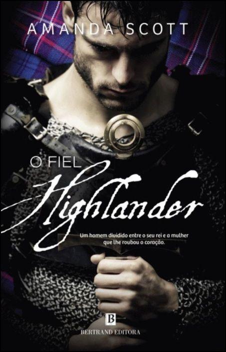 O Fiel Highlander