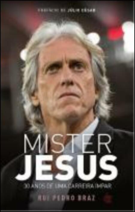 Mister Jesus - 30 Anos de Uma Carreira Ímpar