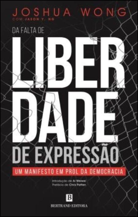(Da falta de) Liberdade de expressão - Um manifesto em prol da democracia