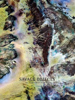 Savage Objects