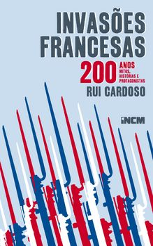 Invasões Francesas ? 200 anos