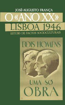 O «Ano XX» Lisboa 1946 - Estudos de Factos Socioculturais