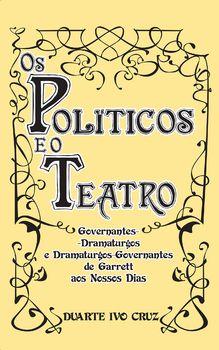 Os Políticos e o Teatro