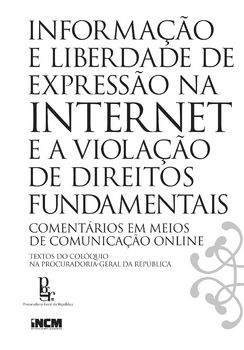 Informação e Liberdade de Expressão na Internet e a Violação de Direitos Fundamentais