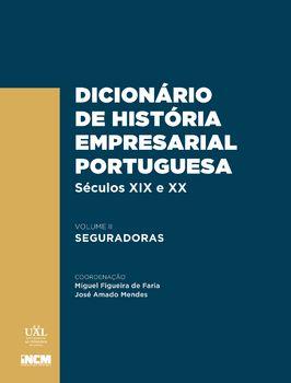 Dicionário de História Empresarial Portuguesa, Séculos XIX e XX ? Volume II ? Seguradoras