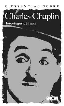 O Essencial sobre Charles Chaplin