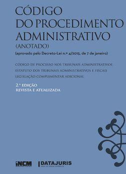 Código do Procedimento Administrativo (Anotado) - 2.ª Edição
