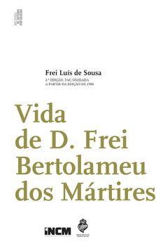 Vida de D. Frei Bertolameu dos Mártires