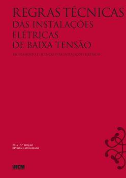 Regras Técnicas das Instalações Elétricas de Baixa Tensão - 5.ª edição revista e atualizada