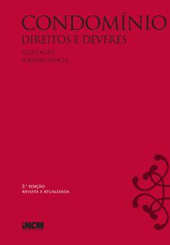 Condomínio - Direitos e Deveres - 2.ª edição revista e atualizada