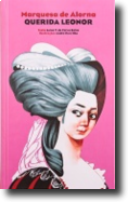 Marquesa de Alorna - Querida Leonor