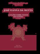 José Vianna da Motta - Canções sobre Textos em Alemão (Voz Aguda)