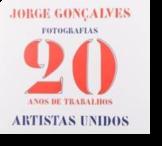 Jorge Gonçalves - Fotografias - 20 Anos de Trabalhos