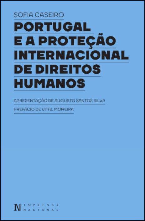 Portugal e a Proteção Internacional de Direitos Humanos