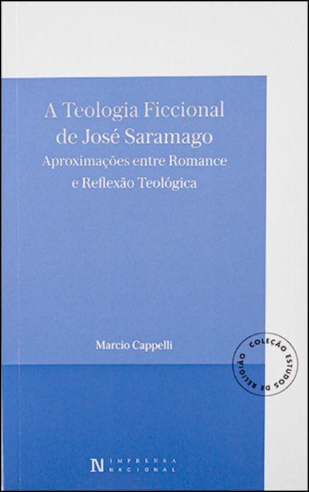 A Teologia Ficcional de José Saramago