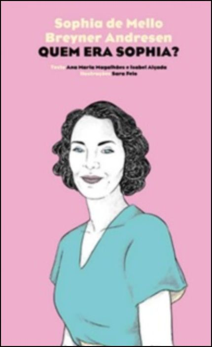 Sophia de Mello Breyner Andresen - Quem Era Sophia?