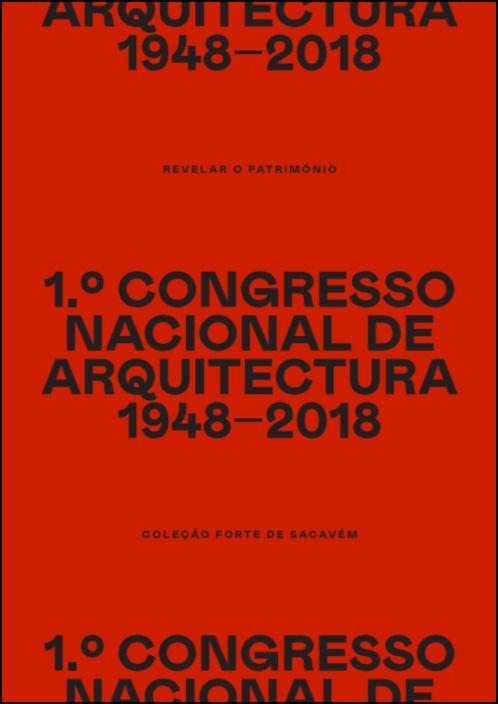 1.º Congresso Nacional de Arquitectura 1948-2018