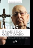 Deus é Mais Belo do que o Diabo: testamento espiritual