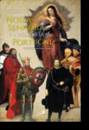 Nossa Senhora e a História de Portugal - Alianças com Santa Maria