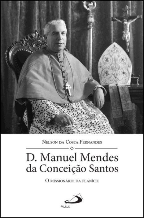 D. Manuel Mendes da Conceição Santos