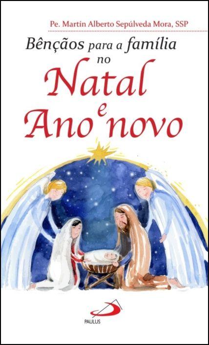 Bênçãos para a Família no Natal e Ano Novo