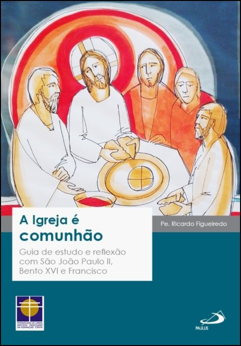 A Igreja é Comunhão