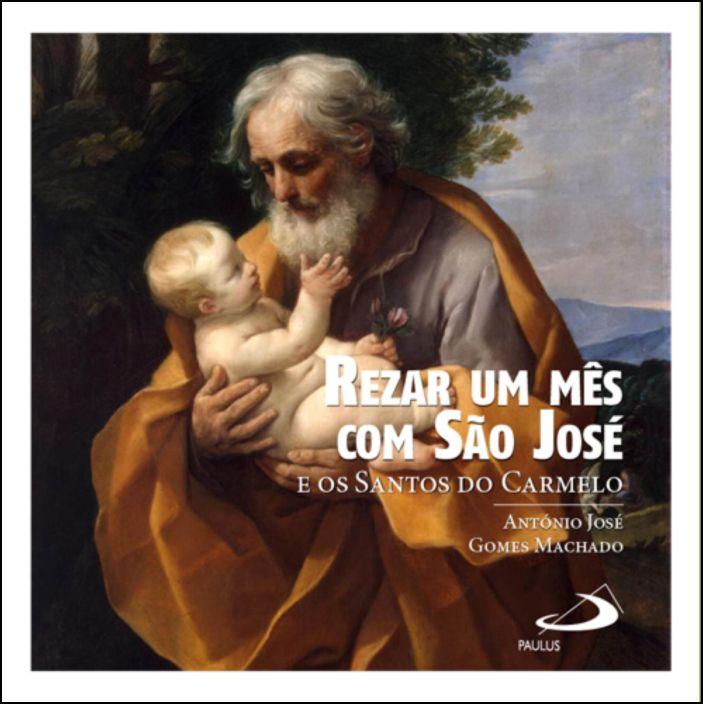 Rezar um Mês com São José e os Santos do Carmelo