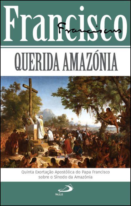 Querida Amazónia
