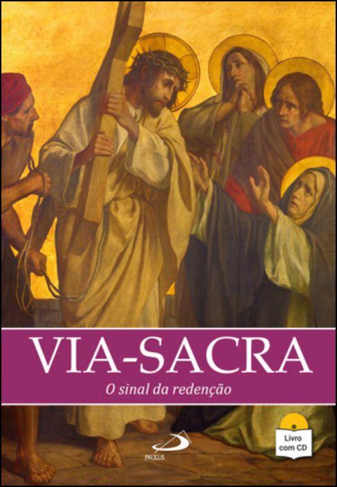 Via Sacra - O Sinal da Redenção