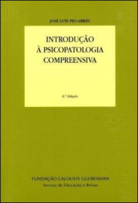 Introdução à Psicopatologia Compreensiva