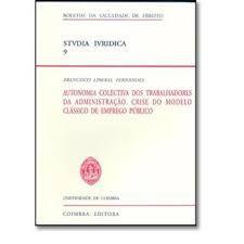 Autonomia Colectiva dos Trabalhadores da Administração - Crise do modelo clássico de emprego público