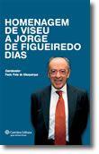 Homenagem de Viseu a Jorge de Figueiredo Dias