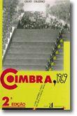 Coimbra 1969 - Crise Académica, o Debate das Ideias e a Prática, Ontem e Hoje