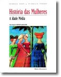 História das Mulheres: A Idade Média - Vol. 2