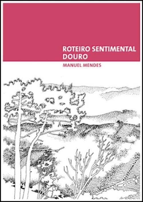 Roteiro Sentimental: Douro