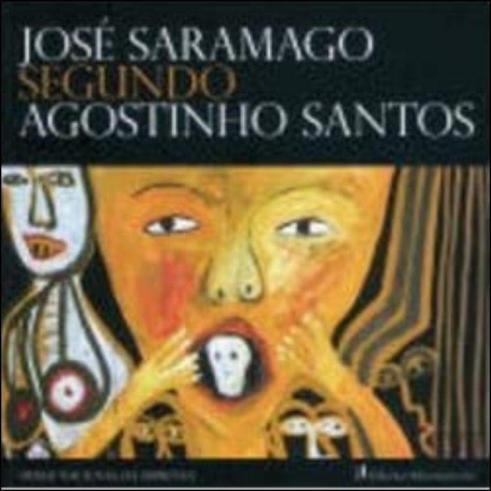 José Saramago Segundo Agostinho Santos