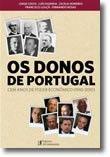 Os Donos de Portugal - Cem anos de poder económico (1910-2010)